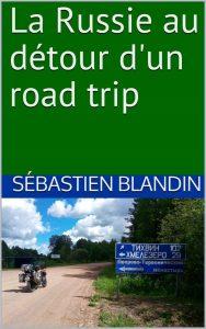 """couverture du livre """"La Russie au détour d'un road trip"""""""