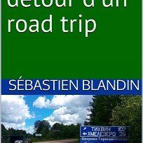 «La Russie au détour d'un road trip», nouveau livre !